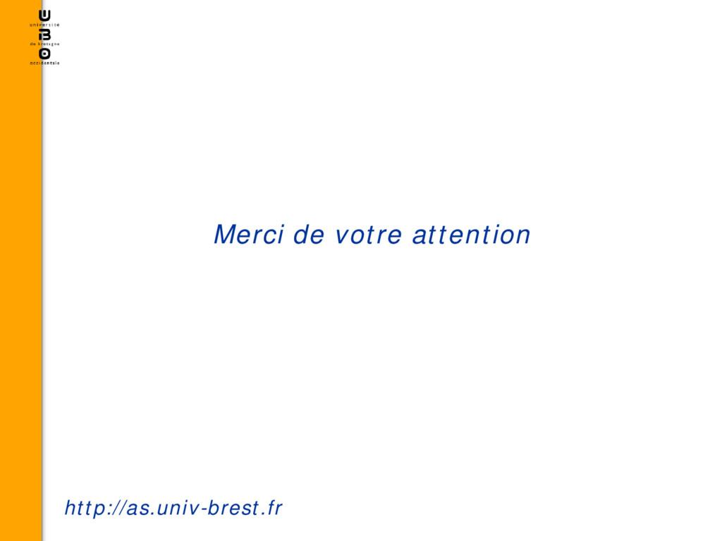 Merci de votre attention http://as.univ-brest.fr