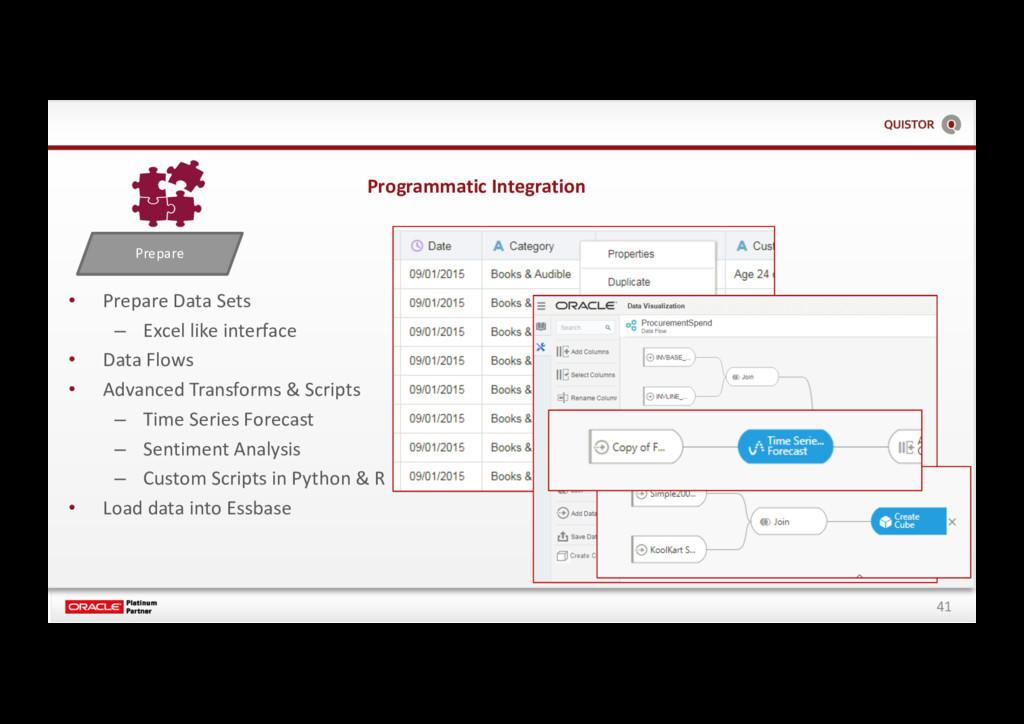 41 Prepare • Prepare Data Sets – Excel like int...