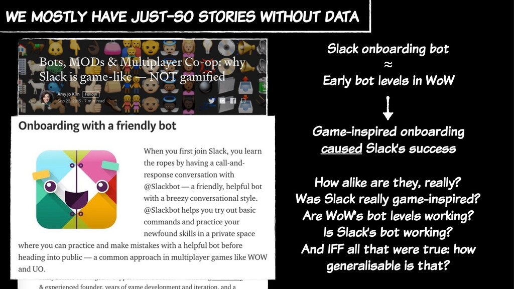we mostly have just-so stories without data Sla...