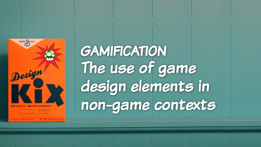 gamification The use of game design elements in...