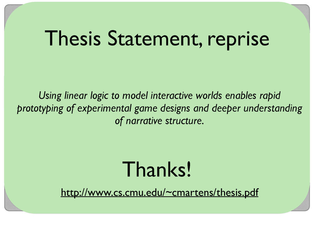 Thanks! Using linear logic to model interactive...