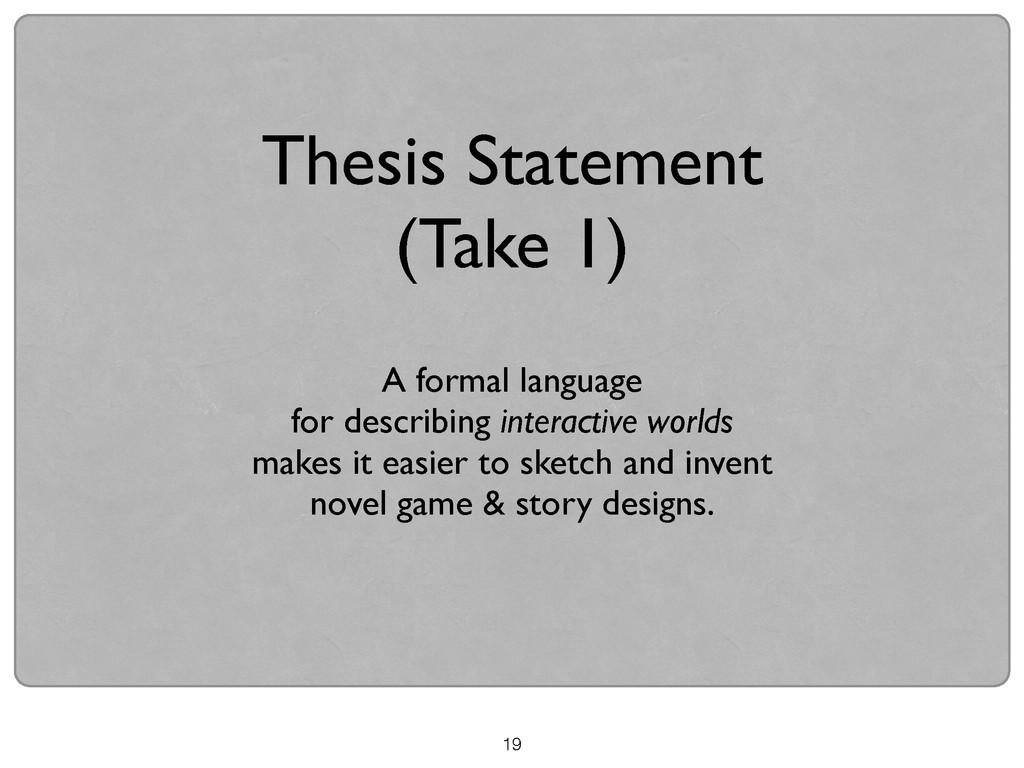 19 A formal language   for describing interac...