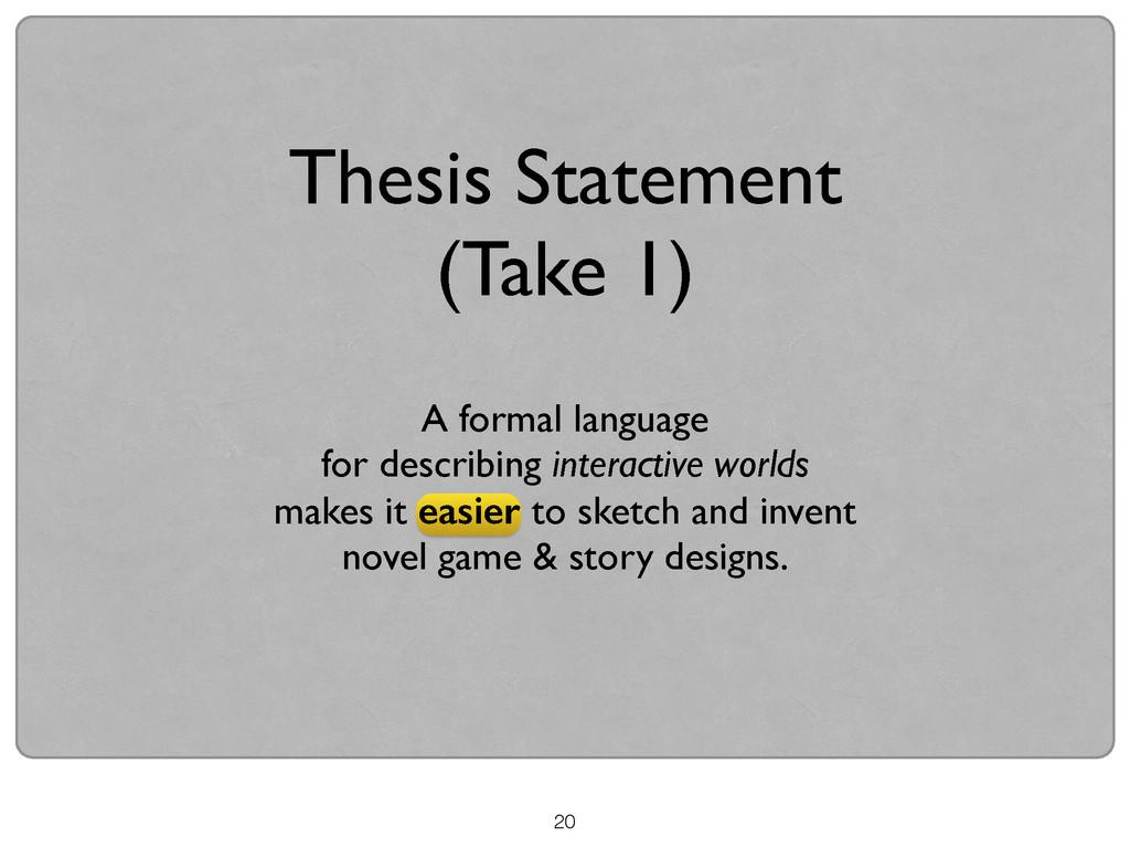 20 Thesis Statement (Take 1) A formal language ...
