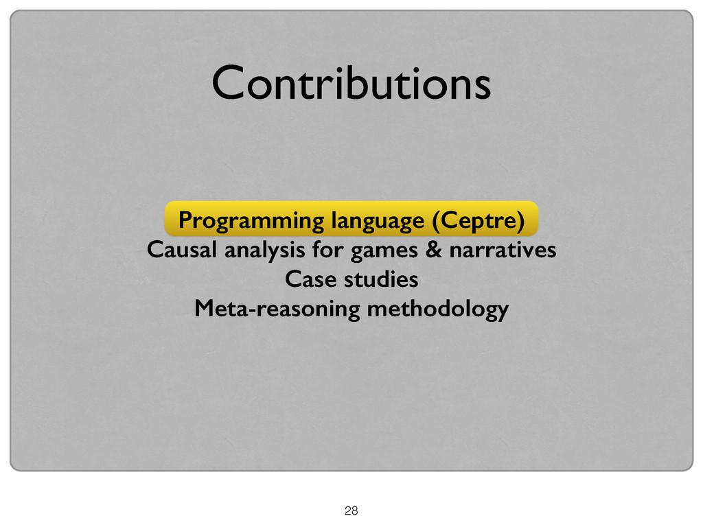 28 Programming language (Ceptre) Causal analysi...