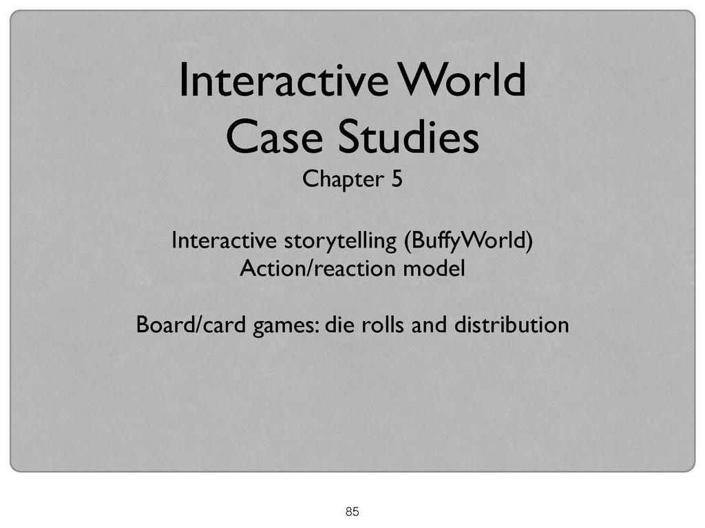 85 Interactive World  Case Studies Chapter 5 ...