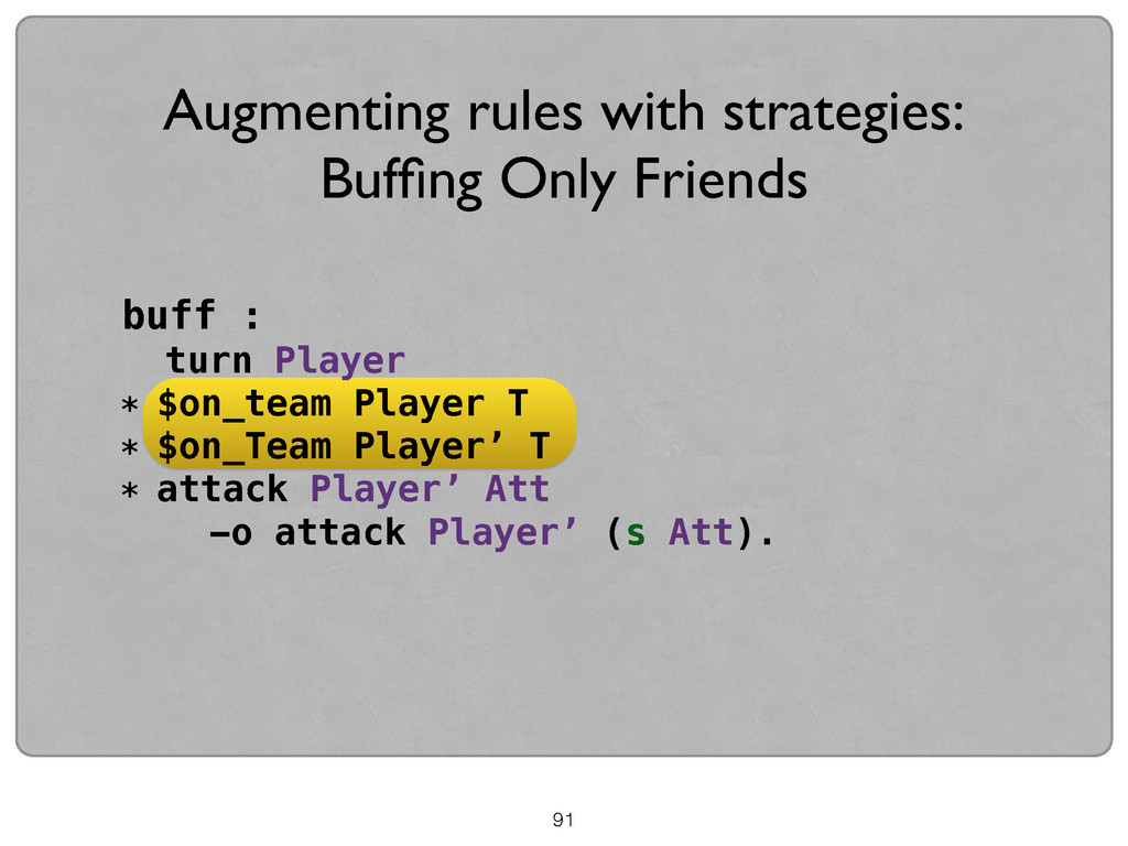 buff : turn Player * $on_team Player T * $on_Te...
