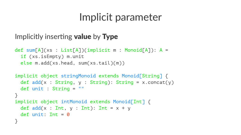 Implicit parameter Implicitly inser.ng value by...