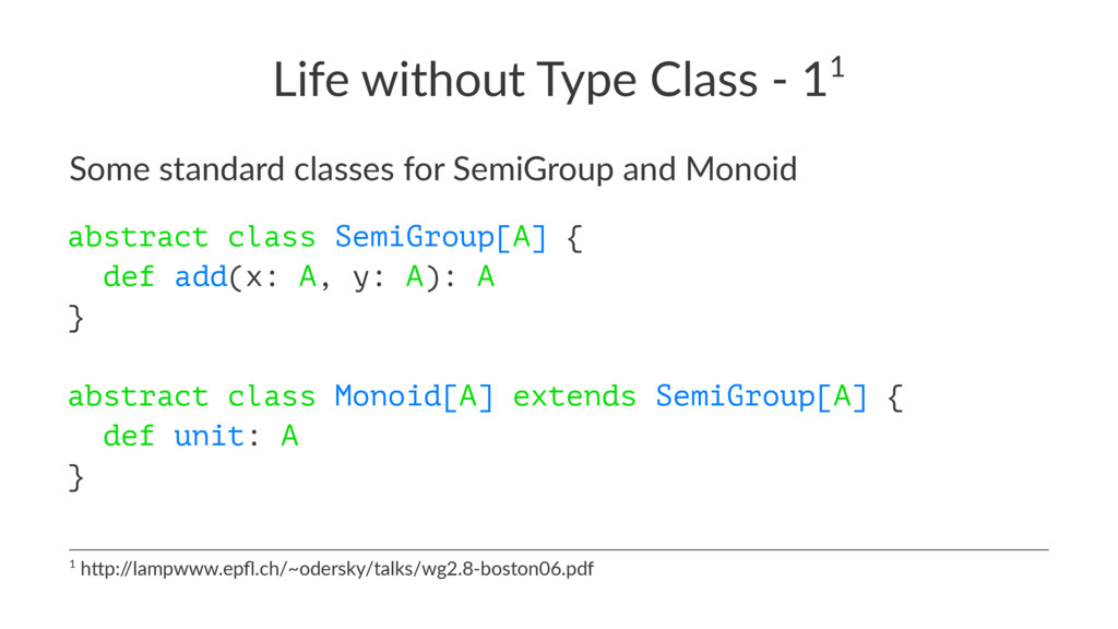 Life without Type Class - 11 Some standard clas...