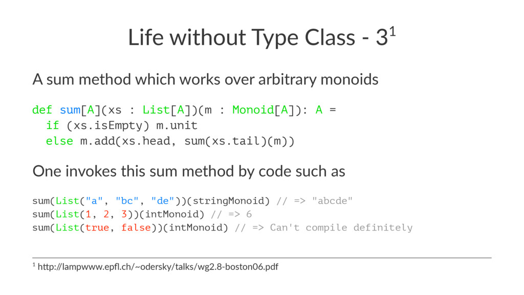Life without Type Class - 31 A sum method which...