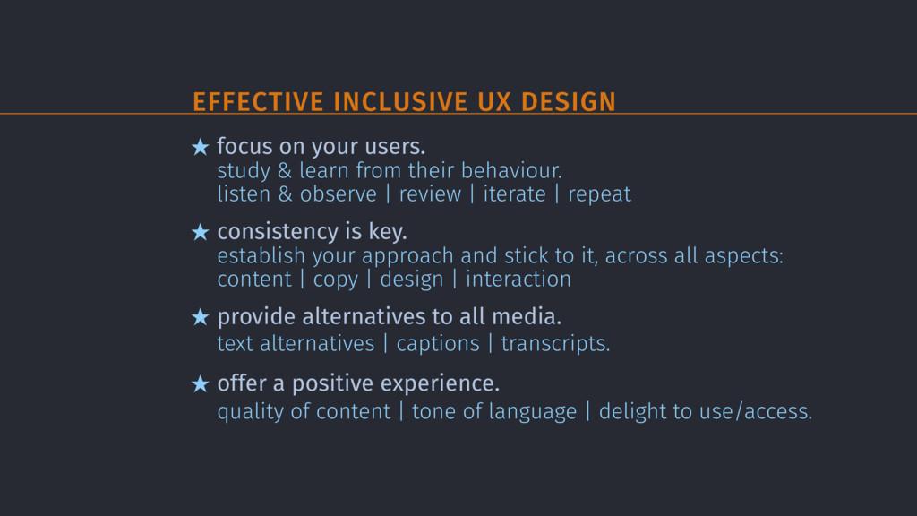 EFFECTIVE INCLUSIVE UX DESIGN ★ focus on your u...