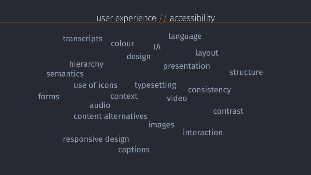 user experience // accessibility design consist...