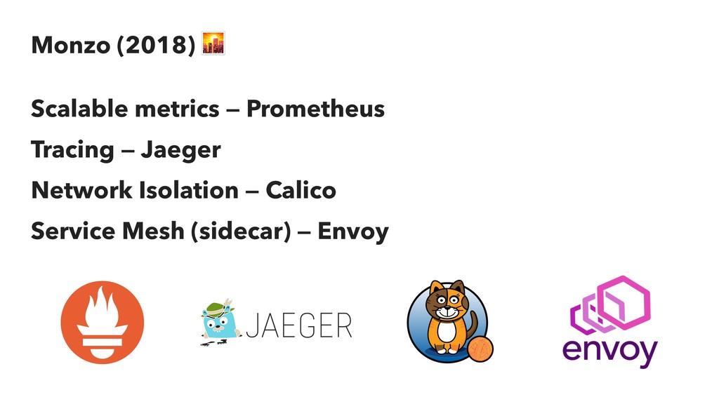 Monzo (2018) + Scalable metrics — Prometheus Tr...