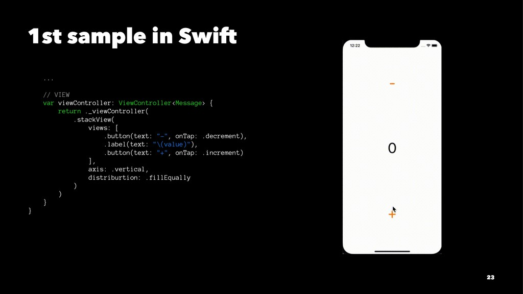 1st sample in Swift ... // VIEW var viewControl...