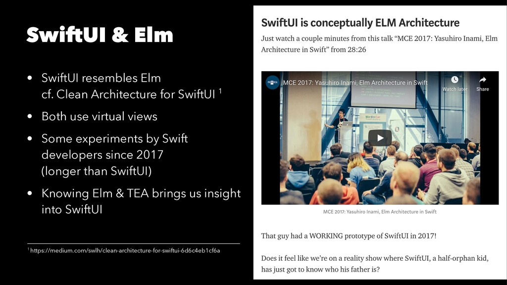 SwiftUI & Elm • SwiftUI resembles Elm cf. Clean...
