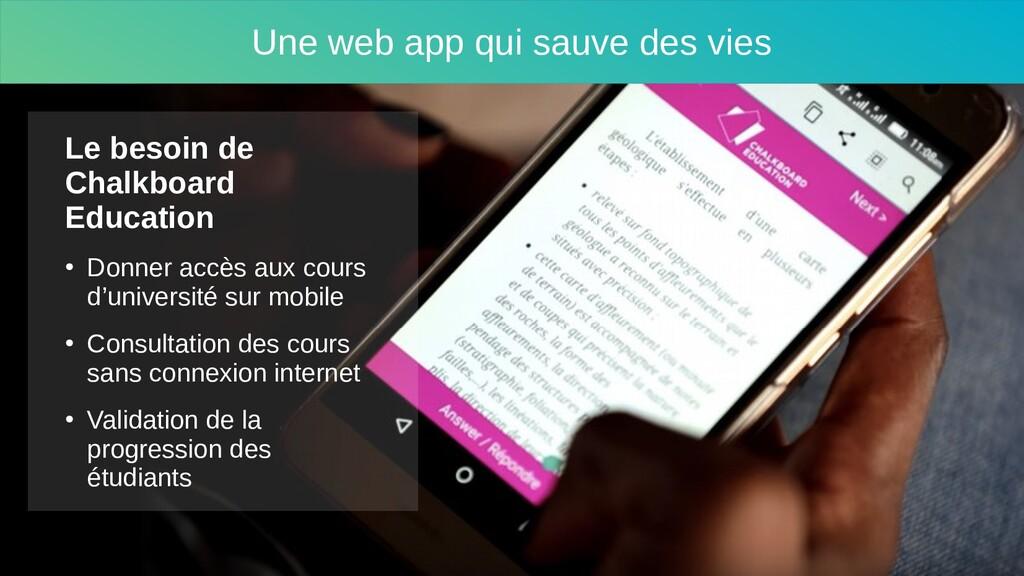 Une web app qui sauve des vies Le besoin de Cha...