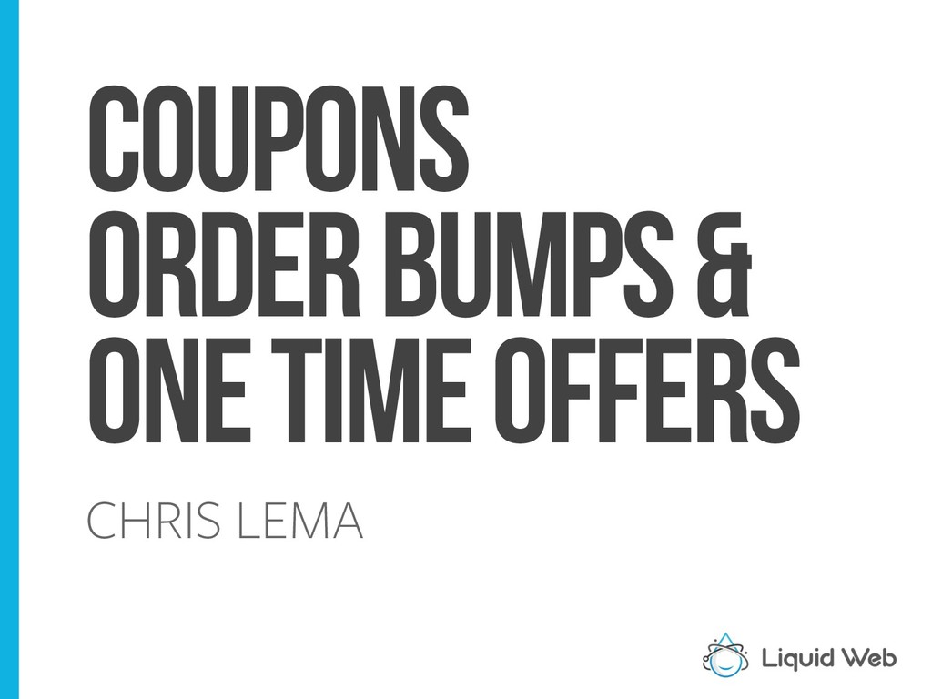 Coupons Order Bumps & One Time Offers CHRIS LEMA