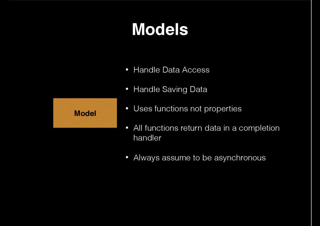 • Handle Data Access • Handle Saving Data • Use...