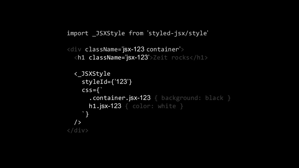 import _JSXStyle from 'styled-jsx/style' <div c...