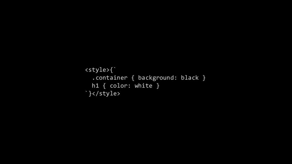 <style>{` .container { background: black } h1 {...
