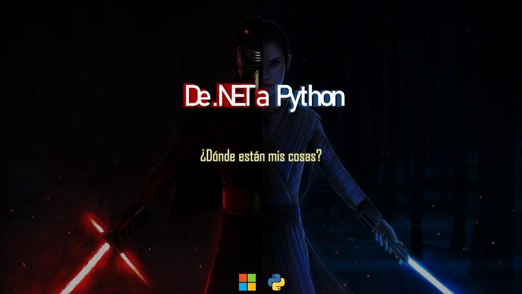 Python ¿Dónde están mis cosas? De .NET a
