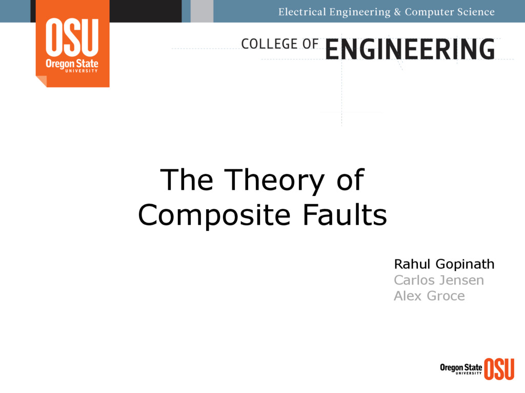 The Theory of Composite Faults Rahul Gopinath C...