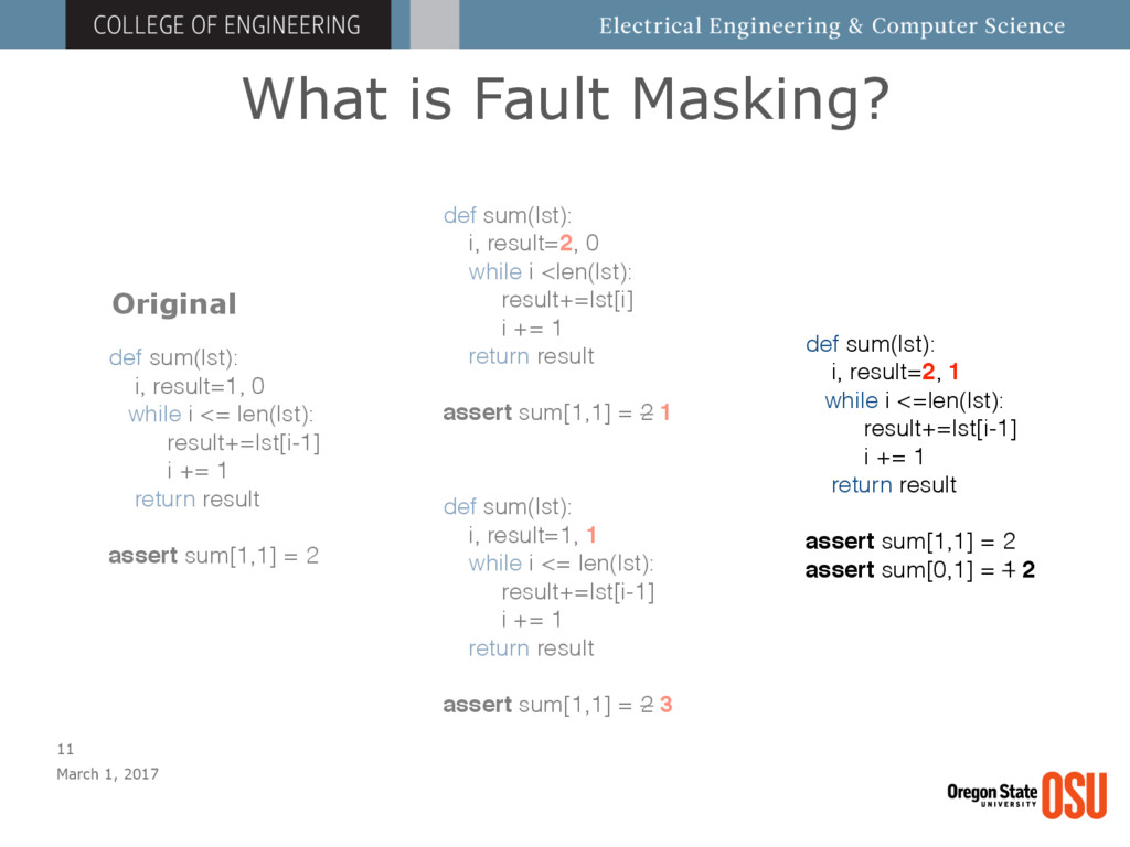 What is Fault Masking? March 1, 2017 11 def sum...