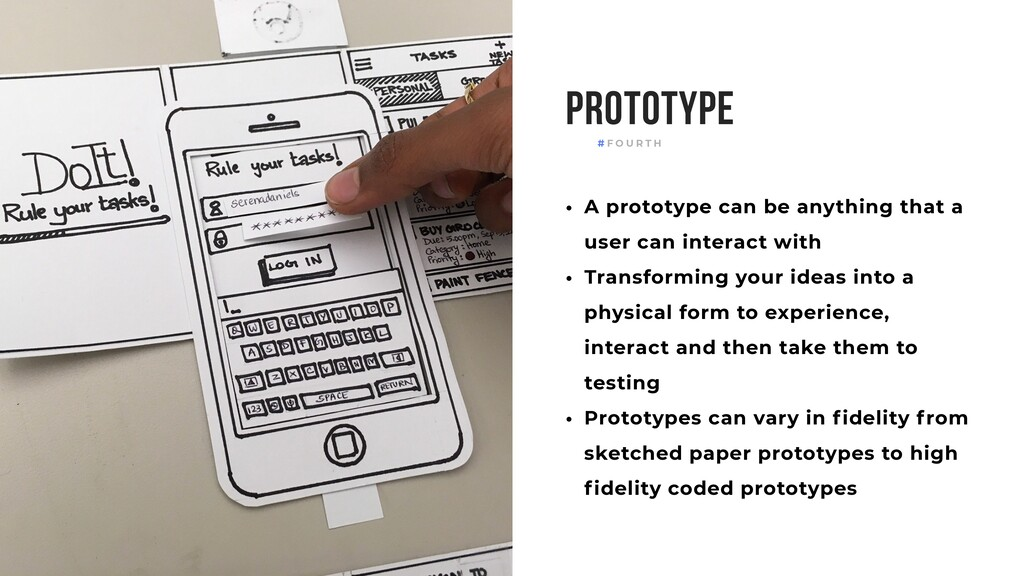 Prototype • A prototype can be anything that a ...