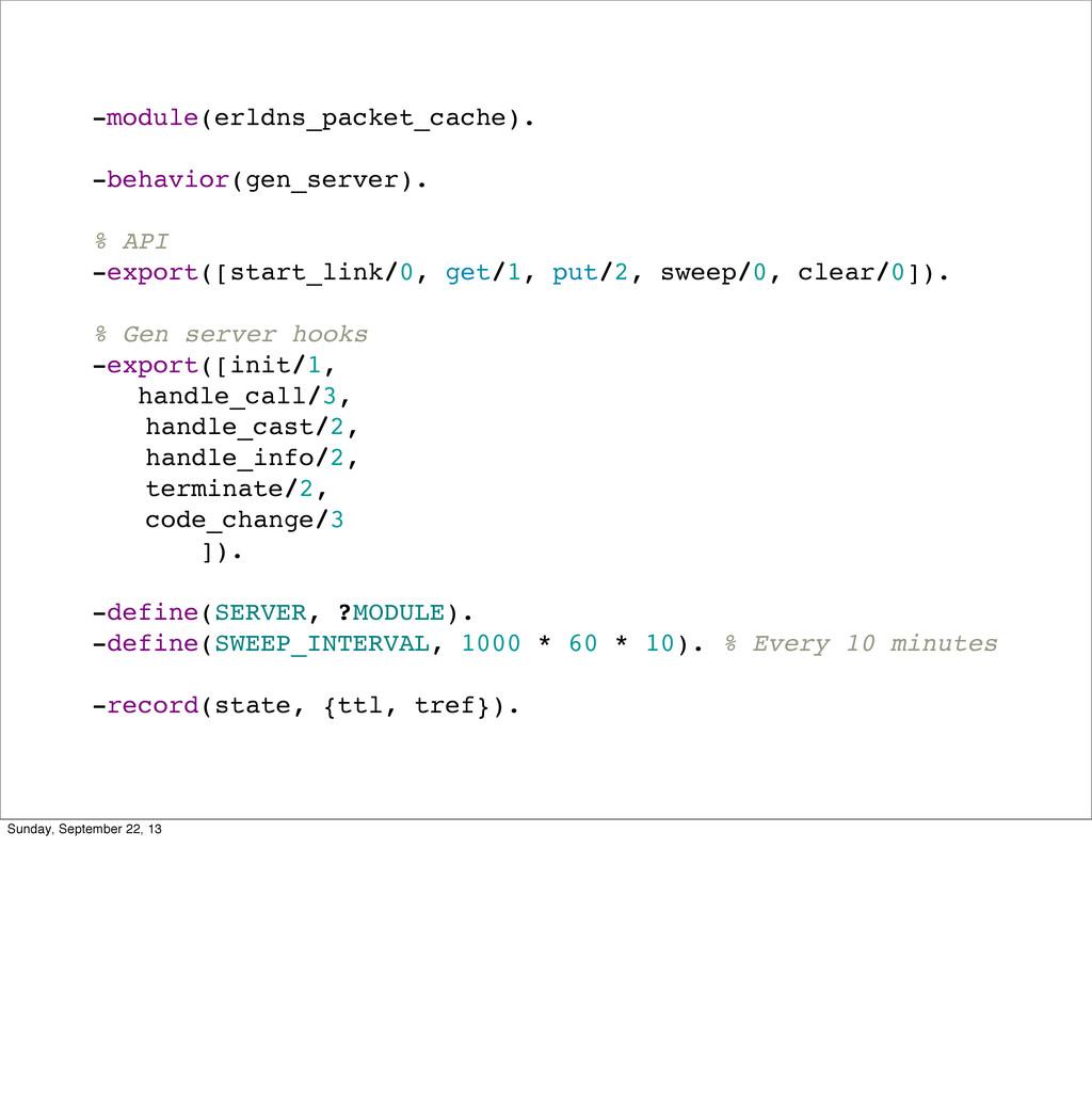 -module(erldns_packet_cache). -behavior(gen_ser...
