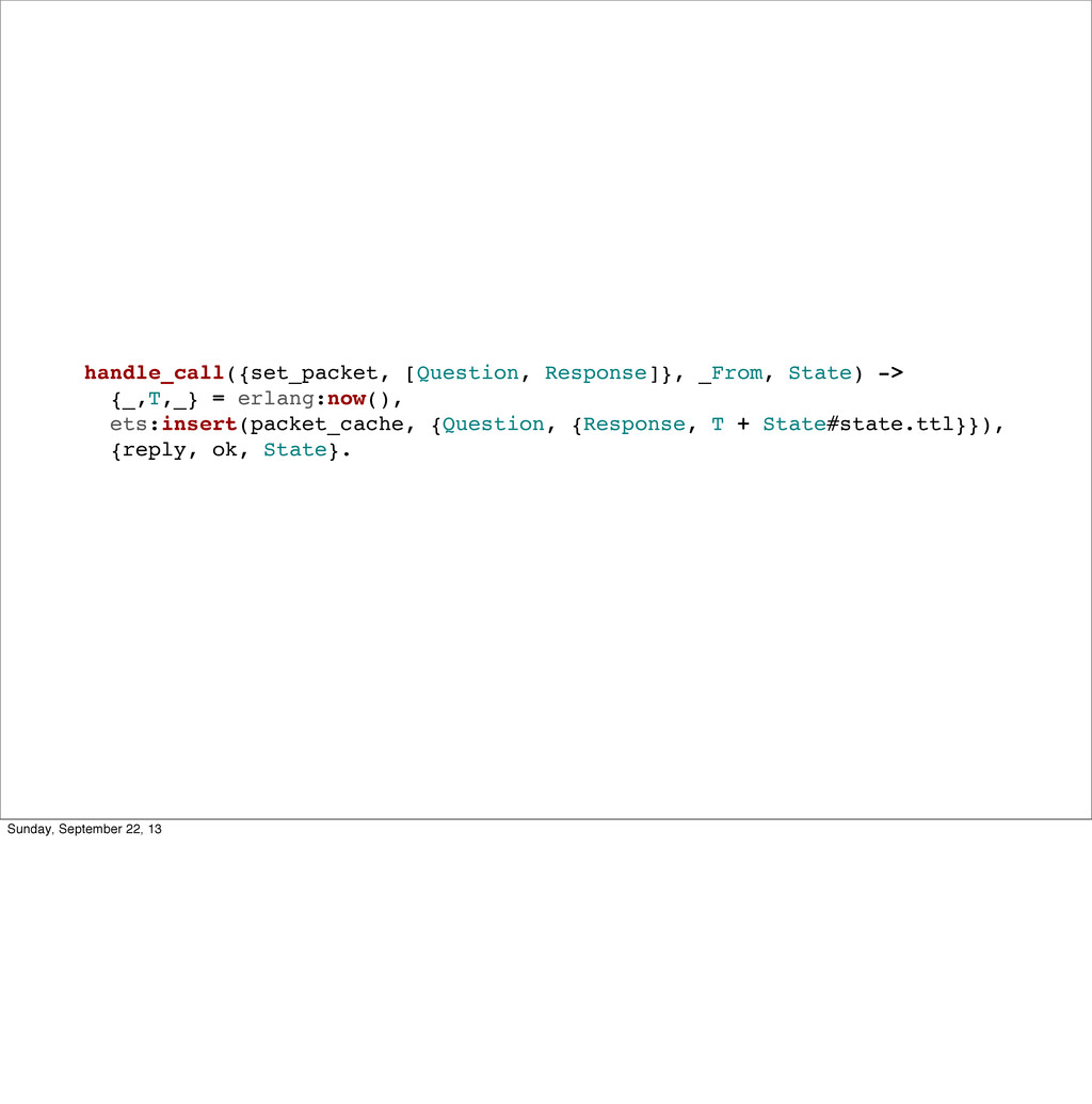 handle_call({set_packet, [Question, Response]},...