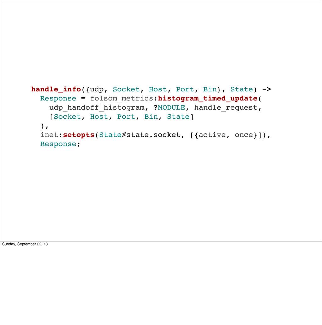 handle_info({udp, Socket, Host, Port, Bin}, Sta...