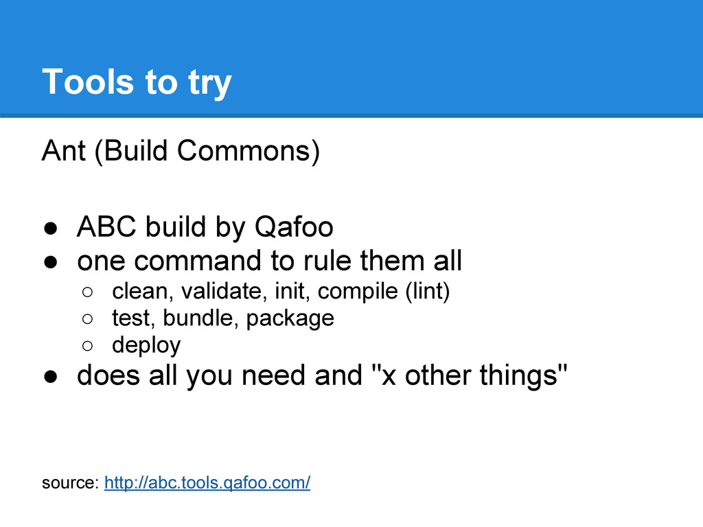 Ant (Build Commons) ● ABC build by Qafoo ● one ...