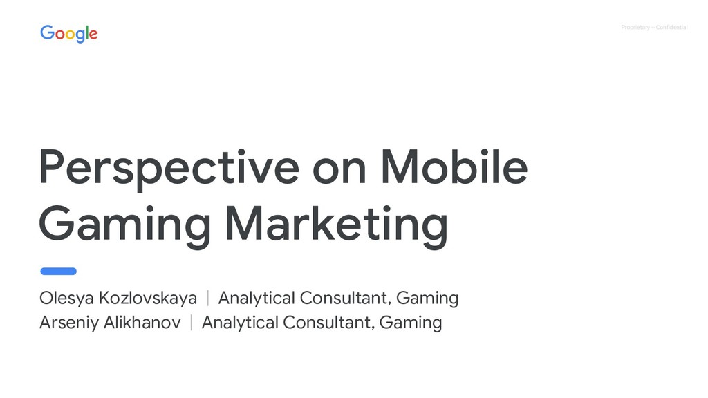 Proprietary + Confidential Perspective on Mobil...