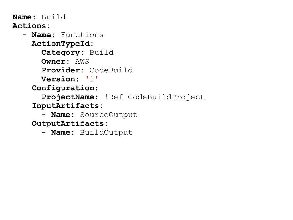 Name: Build Actions: - Name: Functions ActionTy...