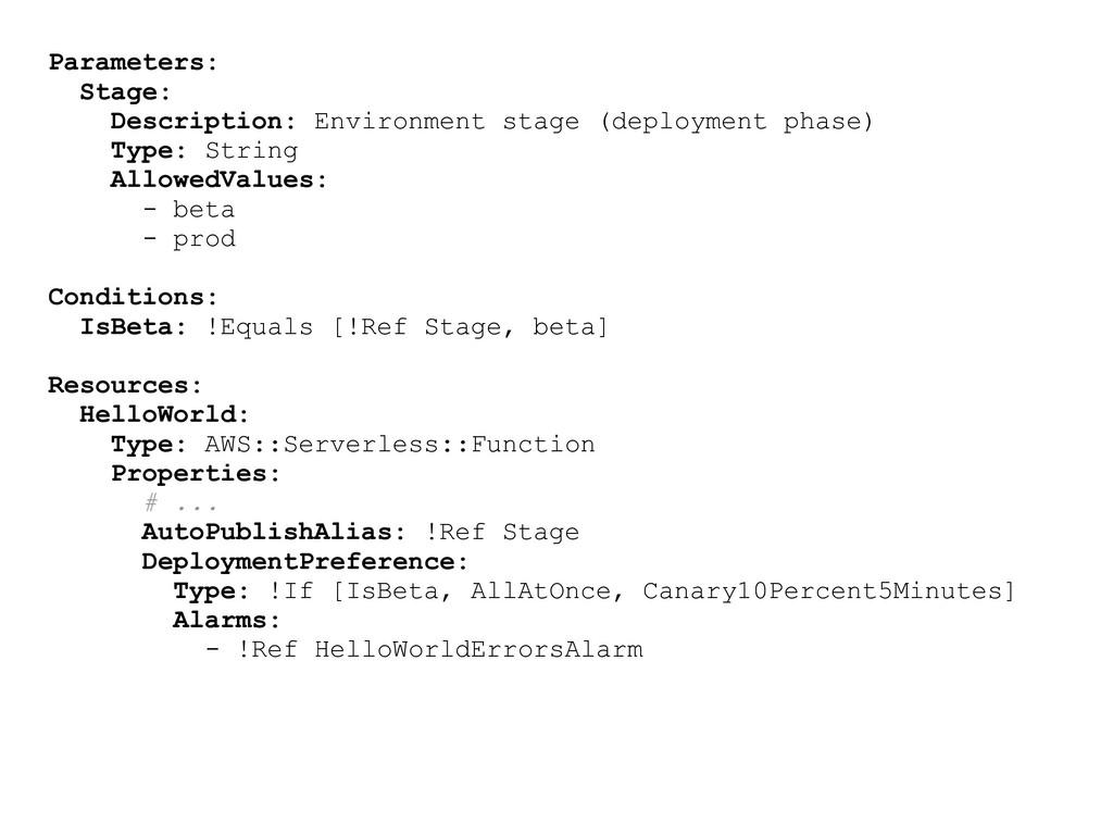 Parameters: Stage: Description: Environment sta...
