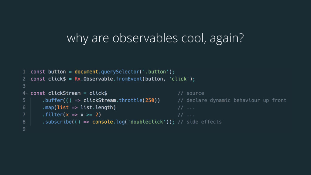 why are observables cool, again?