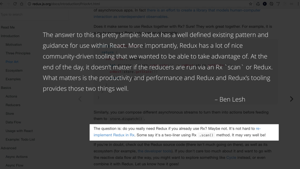 The answer to this is pretty simple: Redux has ...