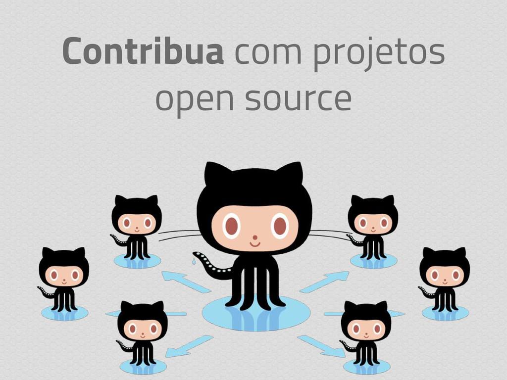 Contribua com projetos open source