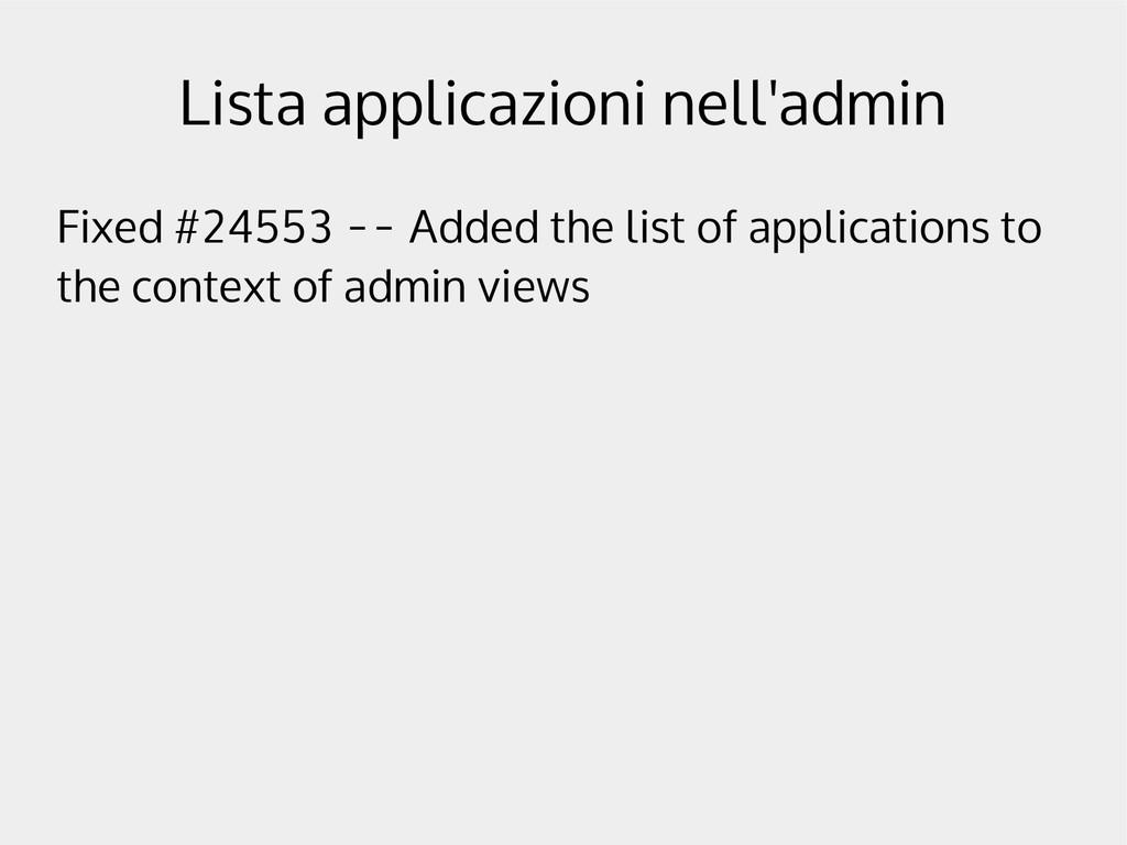 Lista applicazioni nell'admin Fixed #24553 -- A...