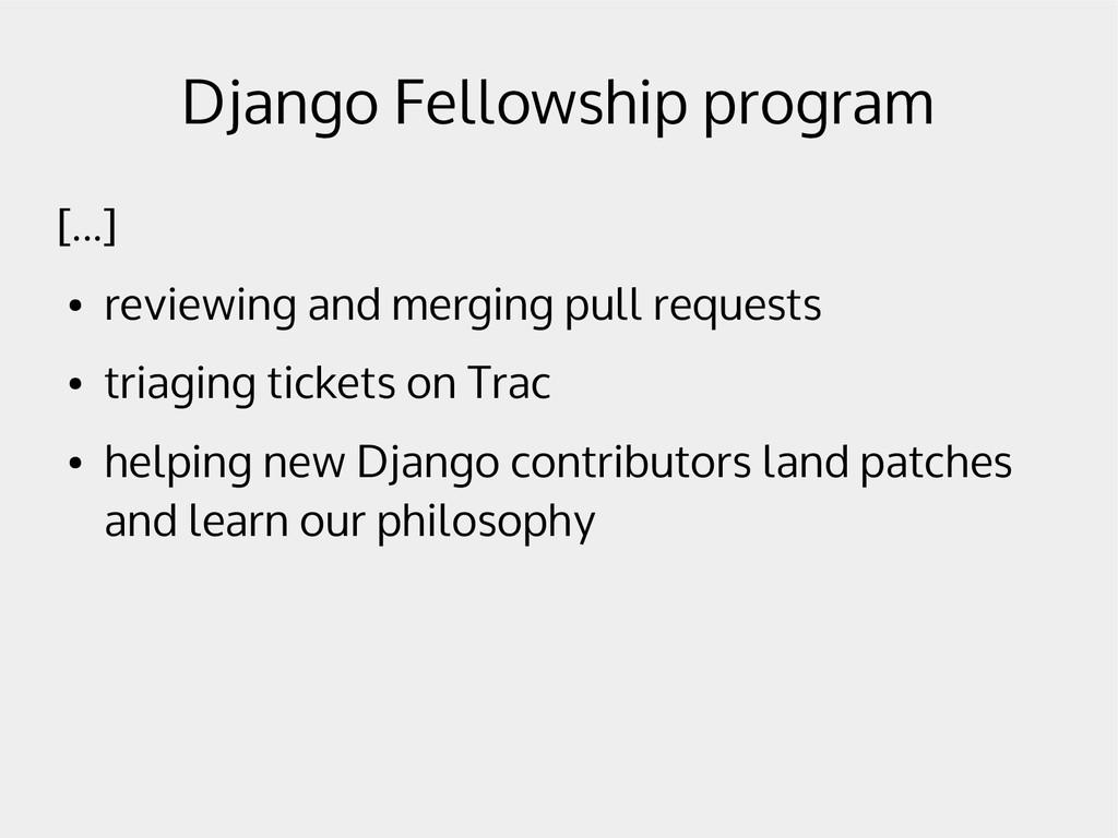 Django Fellowship program [...] ● reviewing and...