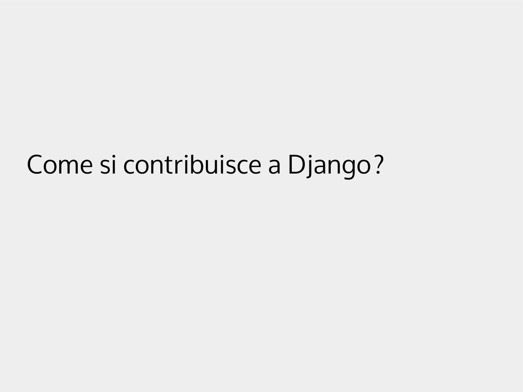 Come si contribuisce a Django?