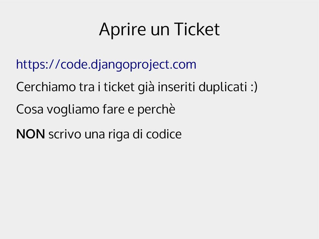 Aprire un Ticket https://code.djangoproject.com...