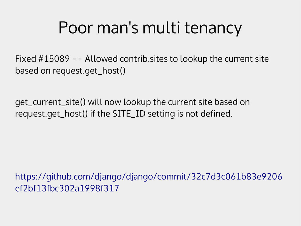 Poor man's multi tenancy Fixed #15089 -- Allowe...