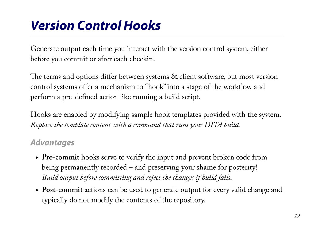 Version Control Hooks Generate output each time...