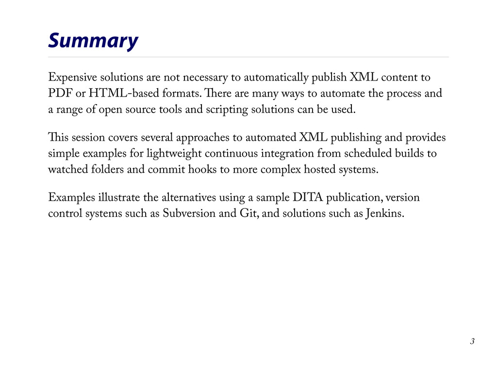 Summary Expensive solutions are not necessary t...