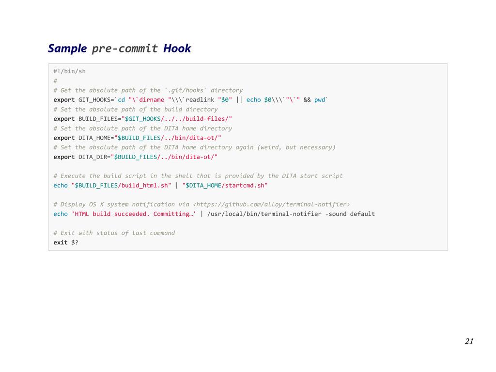 Sample pre-‐commit Hook #!/bin/sh   #   # ...