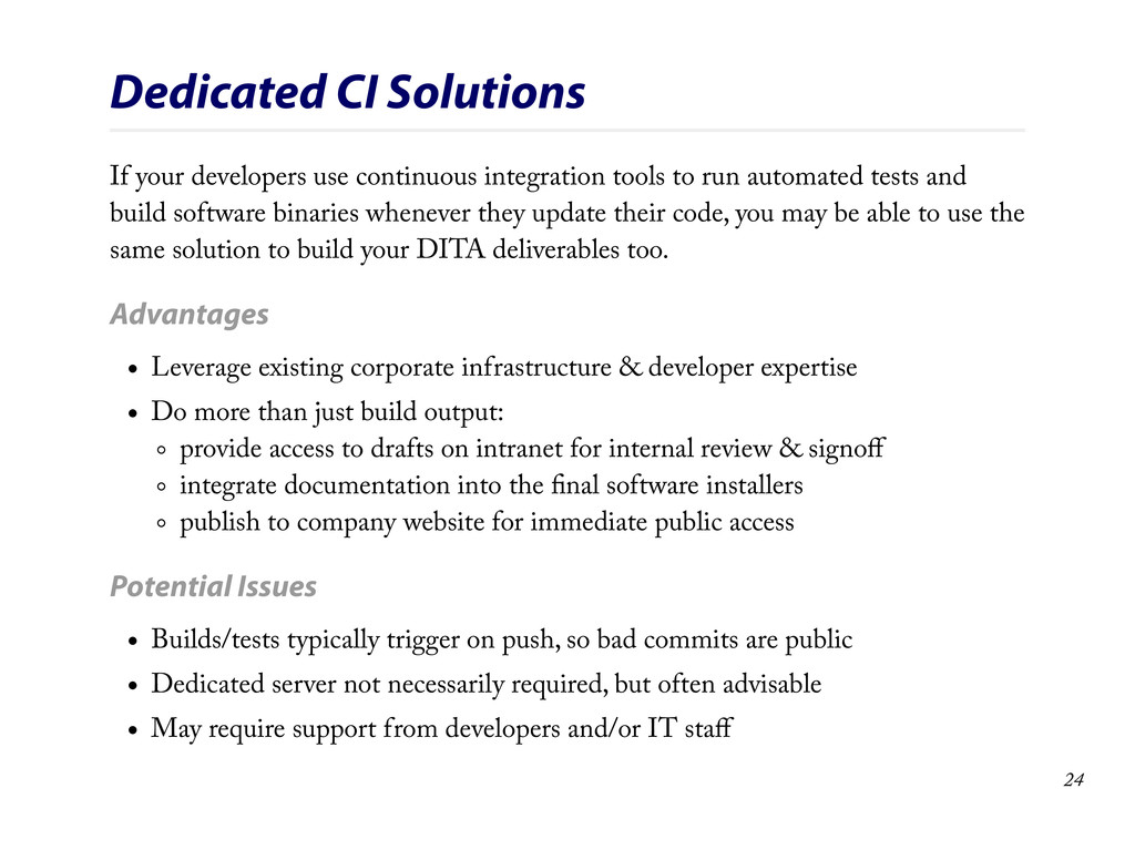 Dedicated CI Solutions If your developers use c...