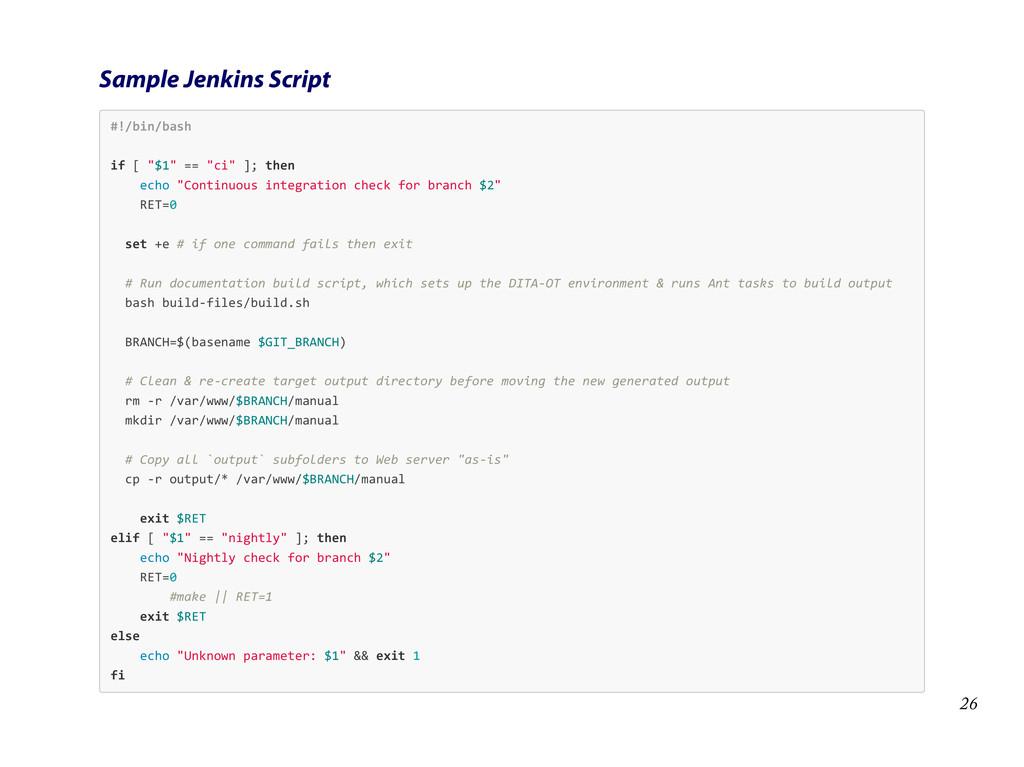 "Sample Jenkins Script #!/bin/bash   if [ ""$..."