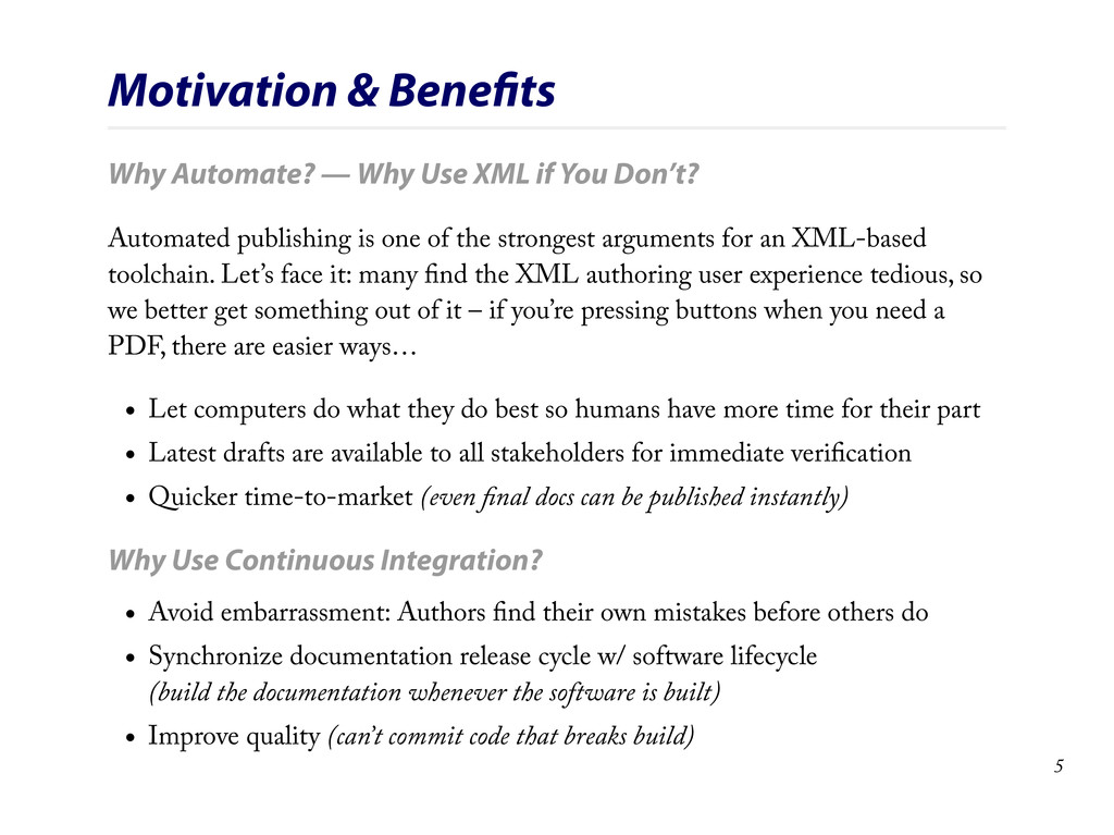 Motivation & Benefits Why Automate? — Why Use XM...