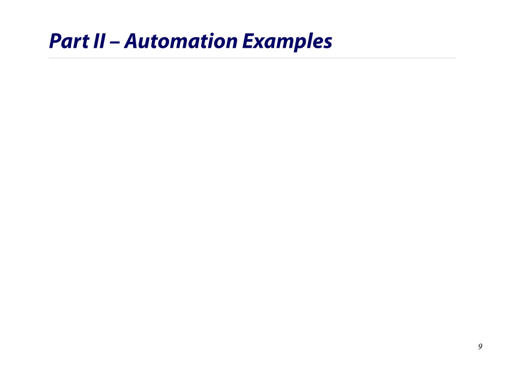 Part II – Automation Examples 9
