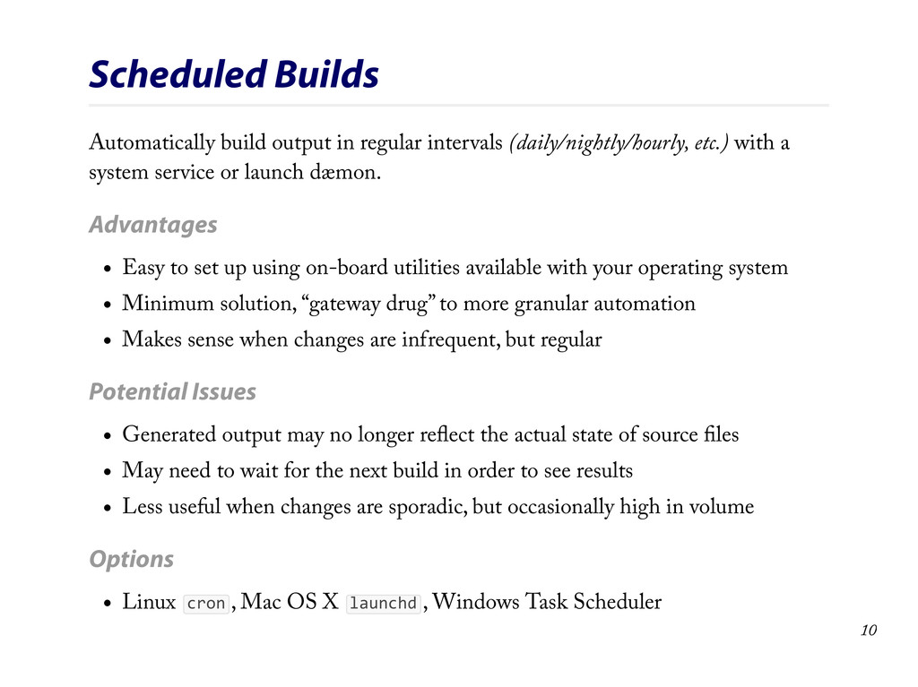 Scheduled Builds Automatically build output in ...